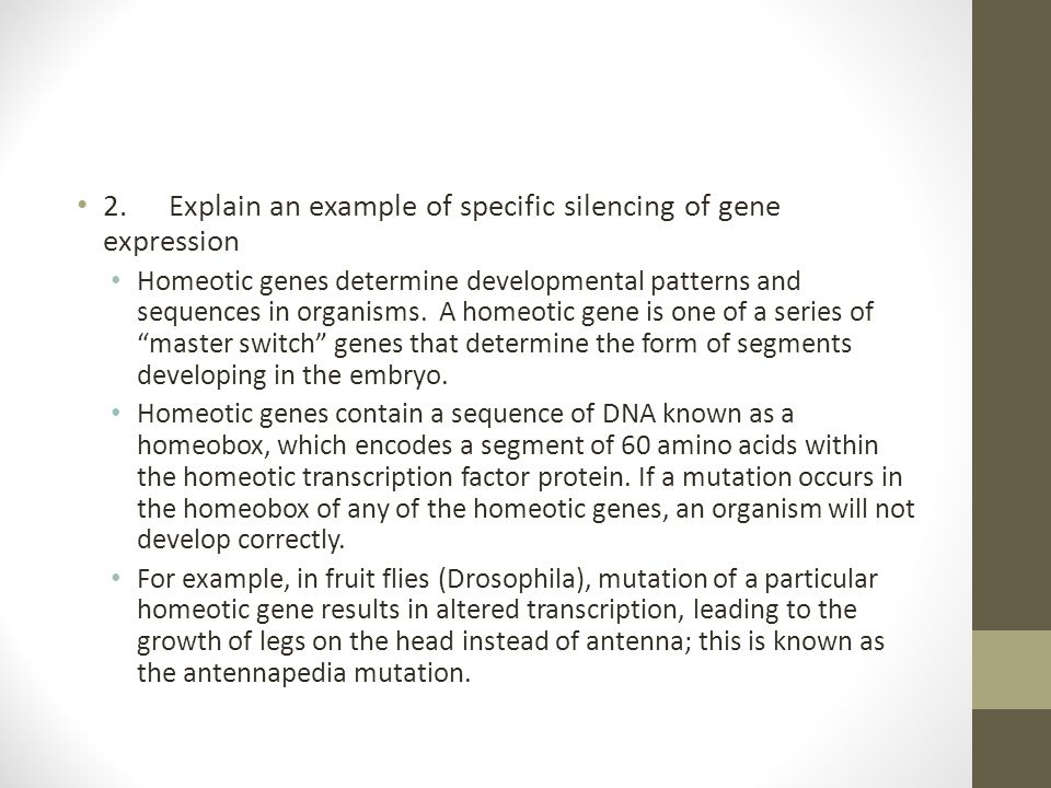 2. Explain an example of specific silencing of gene expression