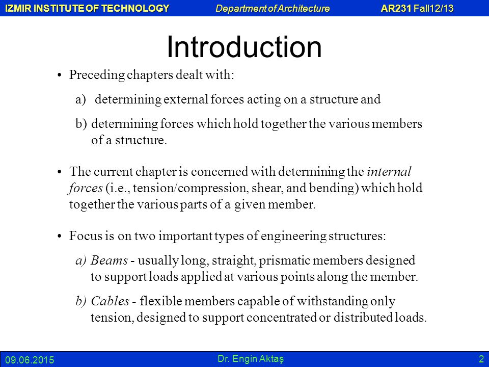 Introduction Preceding chapters dealt with: