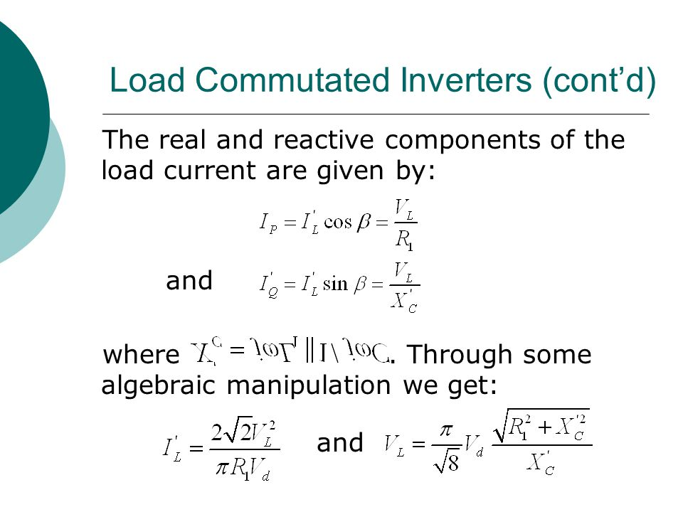 Load Commutated Inverters (cont'd)