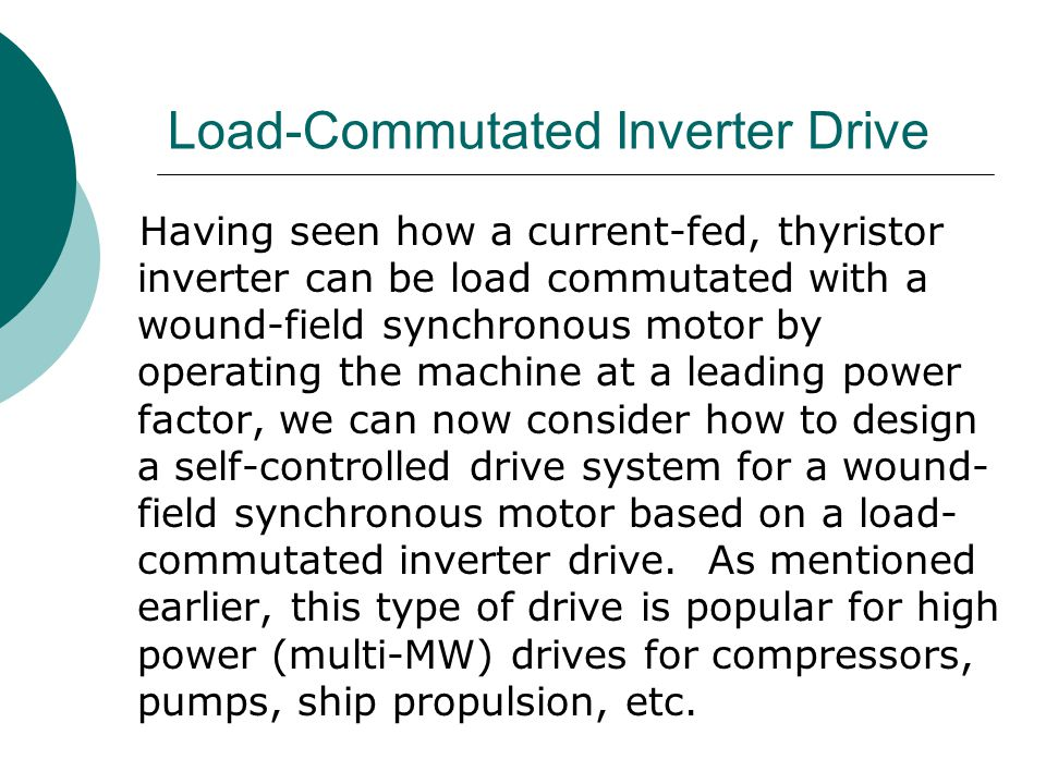 Load-Commutated Inverter Drive
