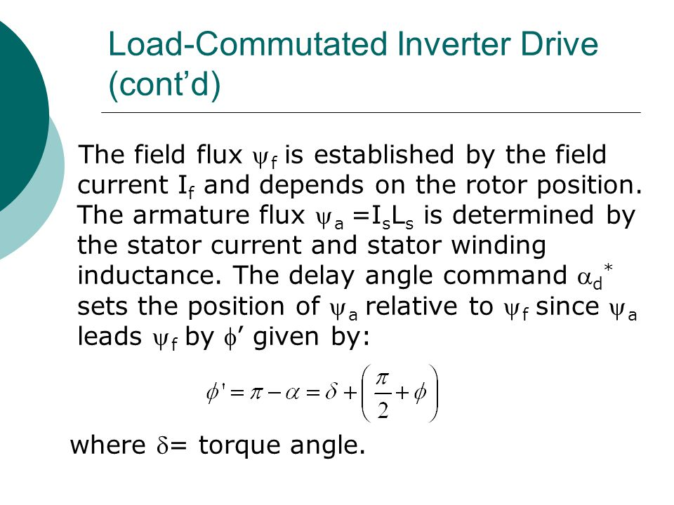 Load-Commutated Inverter Drive (cont'd)
