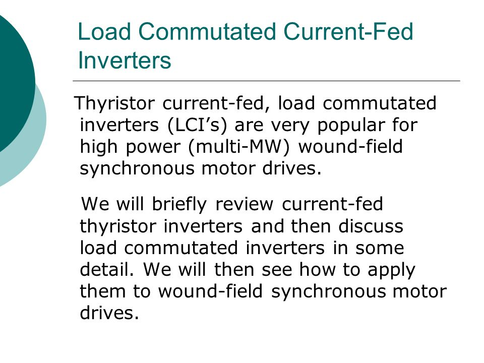 Load Commutated Current-Fed Inverters