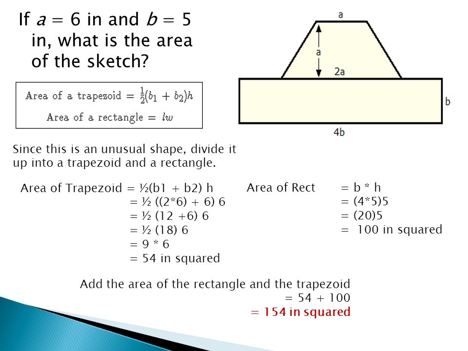 If a = 6 in and b = 5 in, what is the area of the sketch