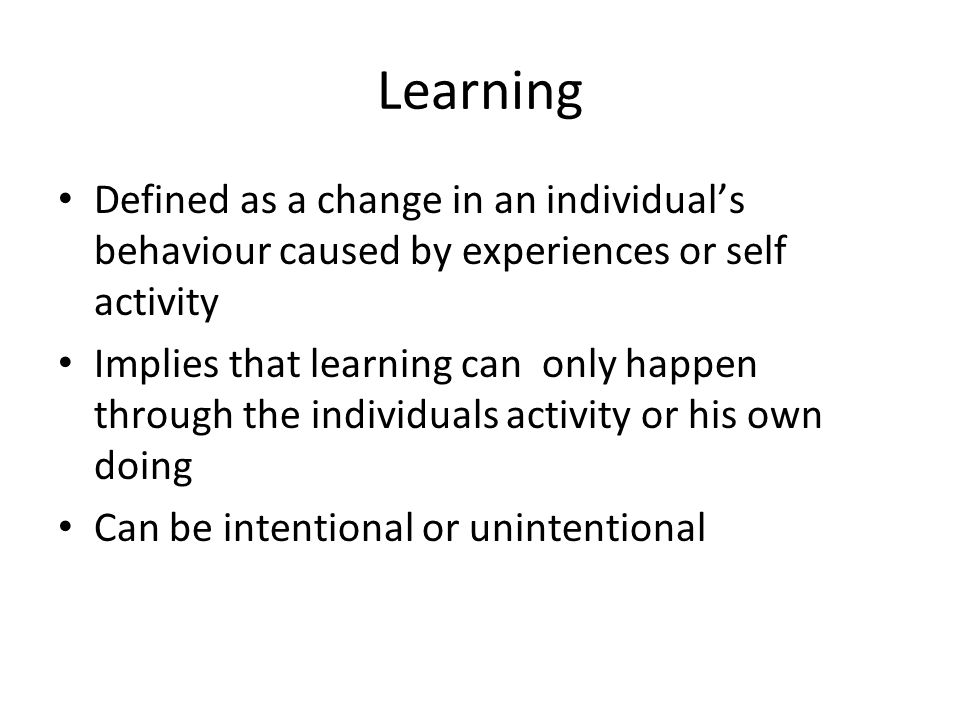 an analysis of learning the process of changing behavior caused by an individuals experience These learning styles are found within educational theorist neil fleming's vark model of student learning vark is an acronym that refers to the four types of learning styles: visual, auditory, reading/writing preference, and kinesthetic.