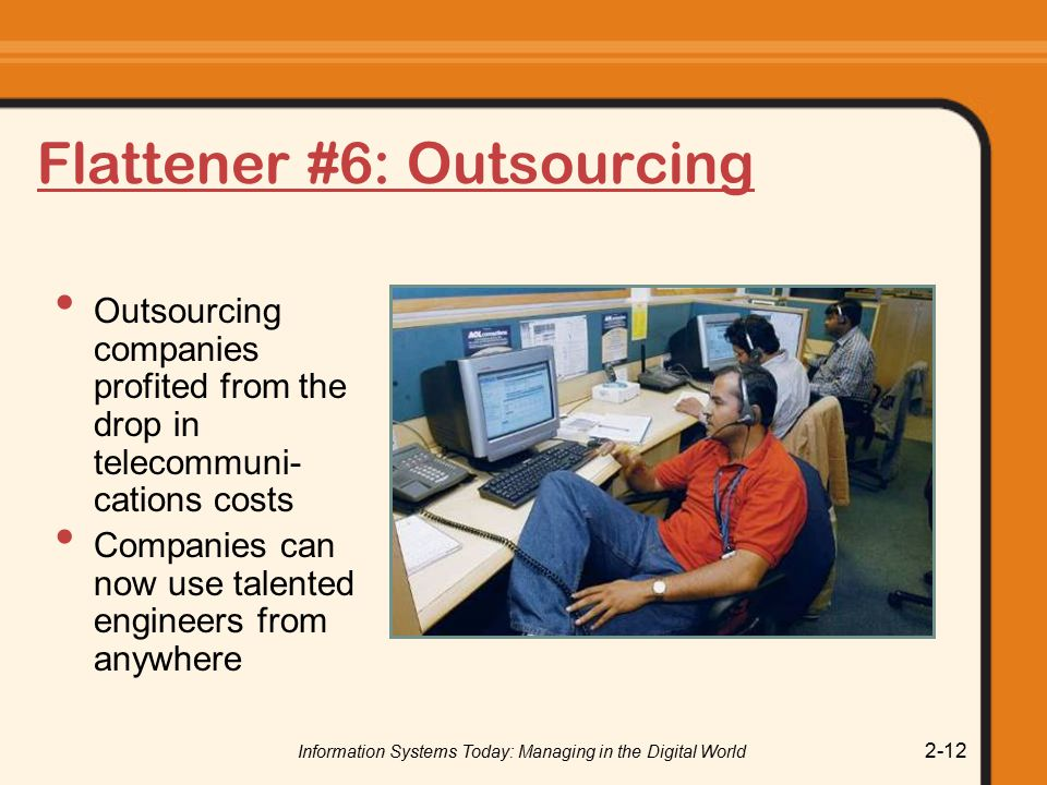 Flattener #6: Outsourcing