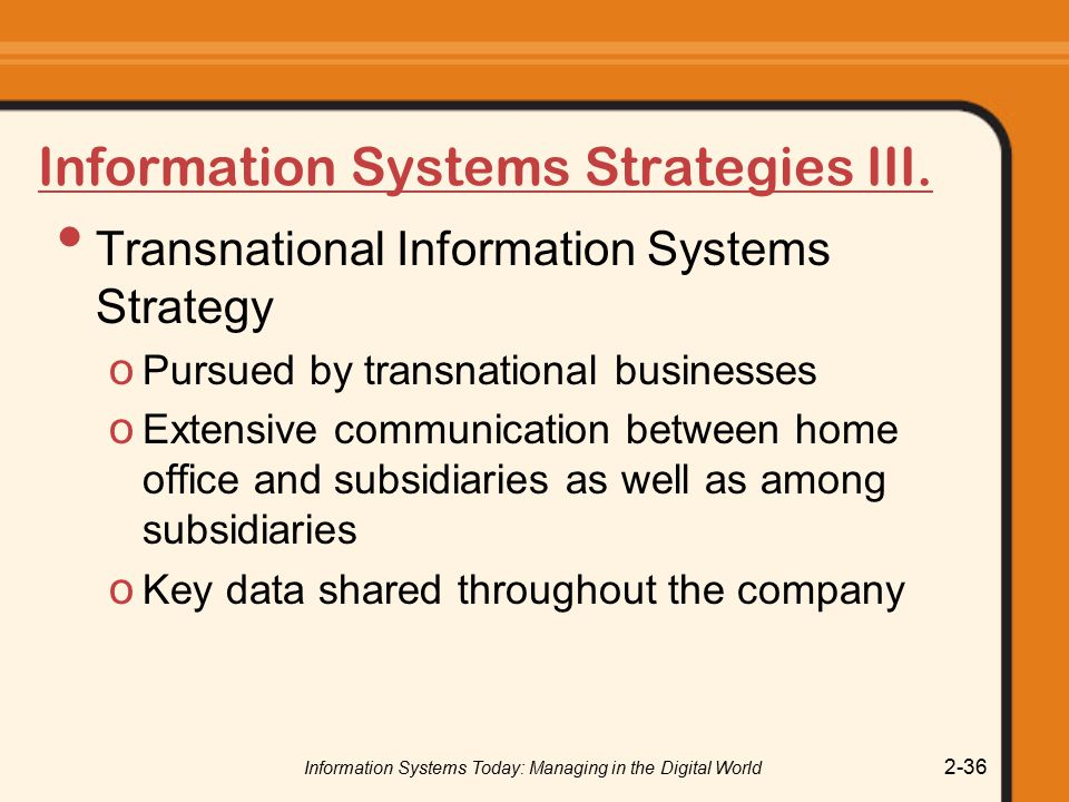 Information Systems Strategies III.