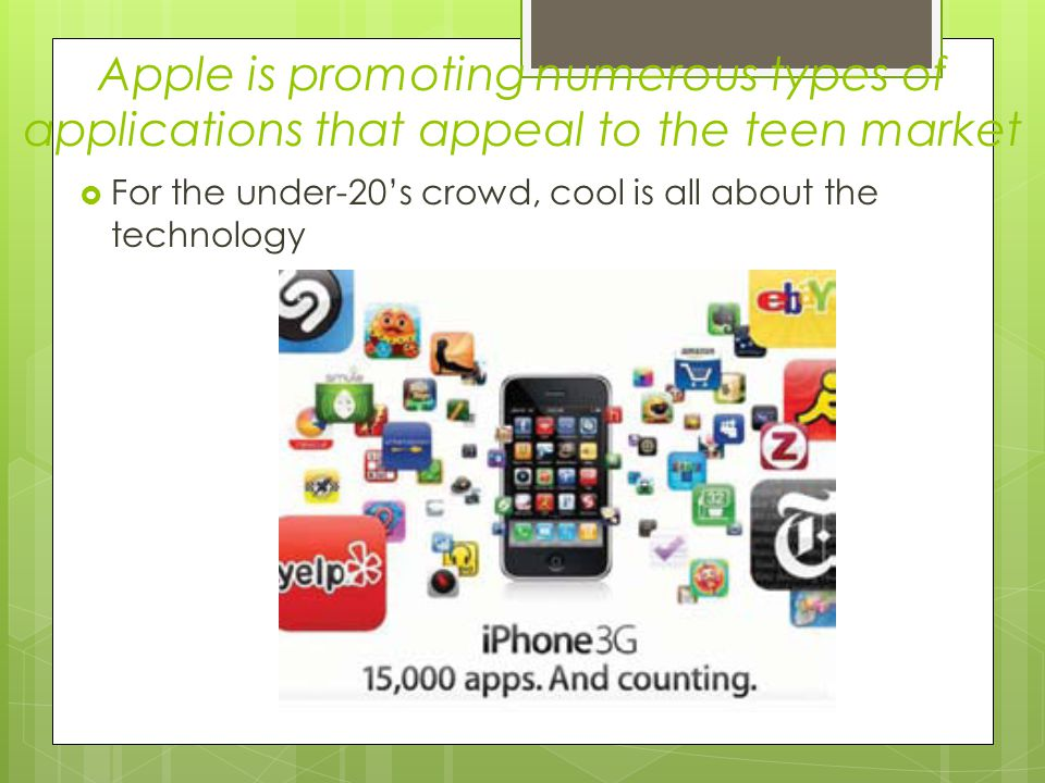 Apple is promoting numerous types of applications that appeal to the teen market