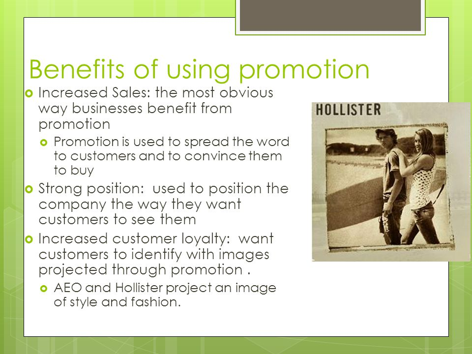 Benefits of using promotion