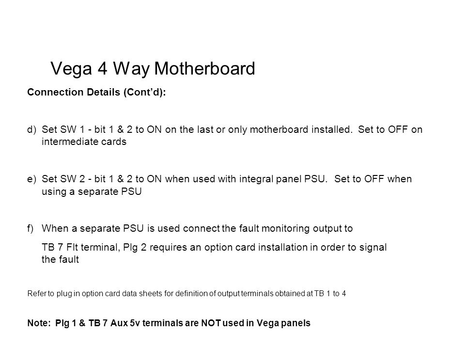 Vega+4+Way+Motherboard+Connection+Details+%28Cont%E2%80%99d%29%3A vega control panel technical ppt download Basic Electrical Wiring Diagrams at readyjetset.co