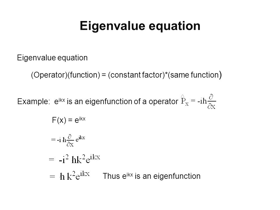 Eigenvalue equation Eigenvalue equation