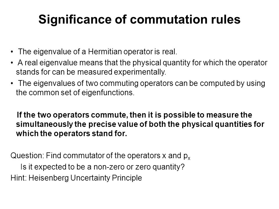 Significance of commutation rules