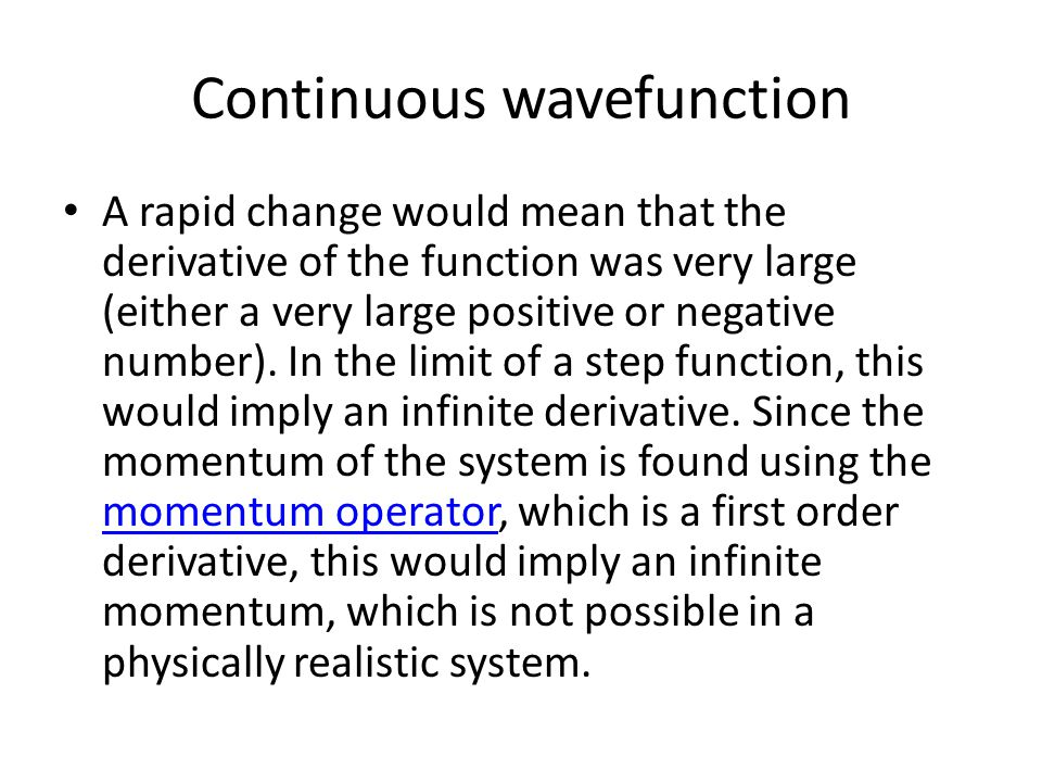 Continuous wavefunction