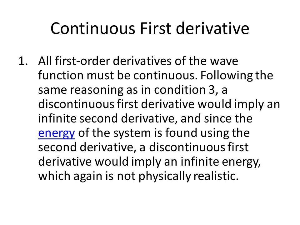 Continuous First derivative