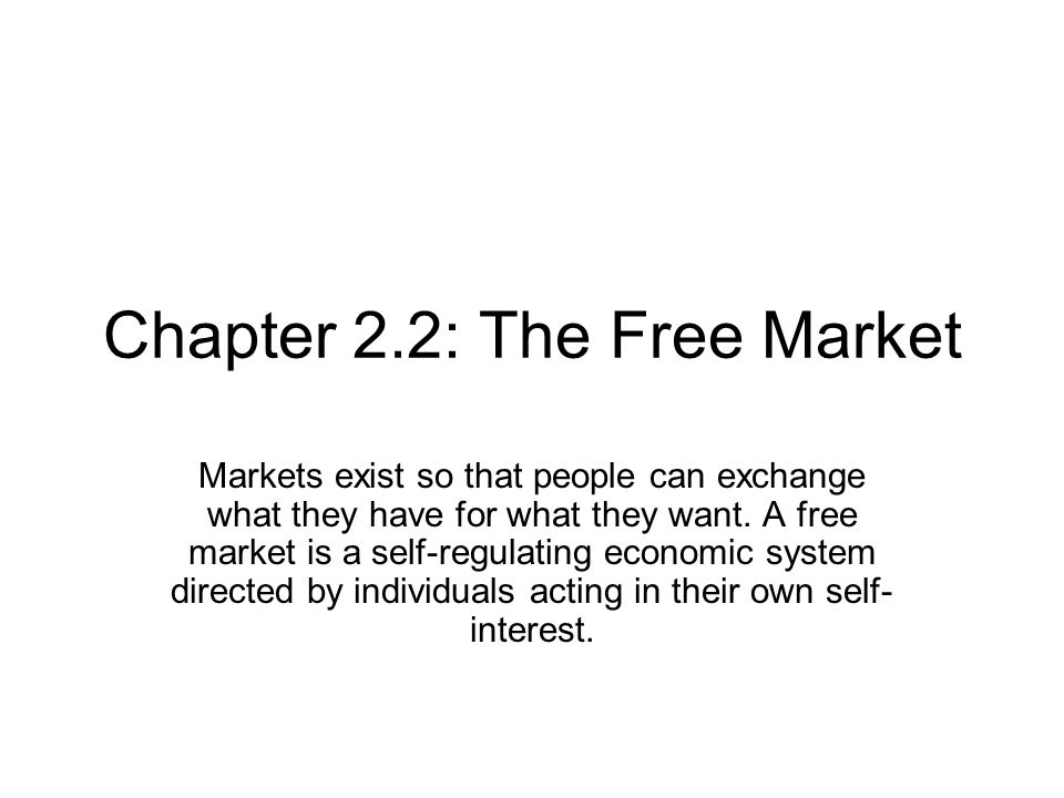 Chapter 2.2: The Free Market