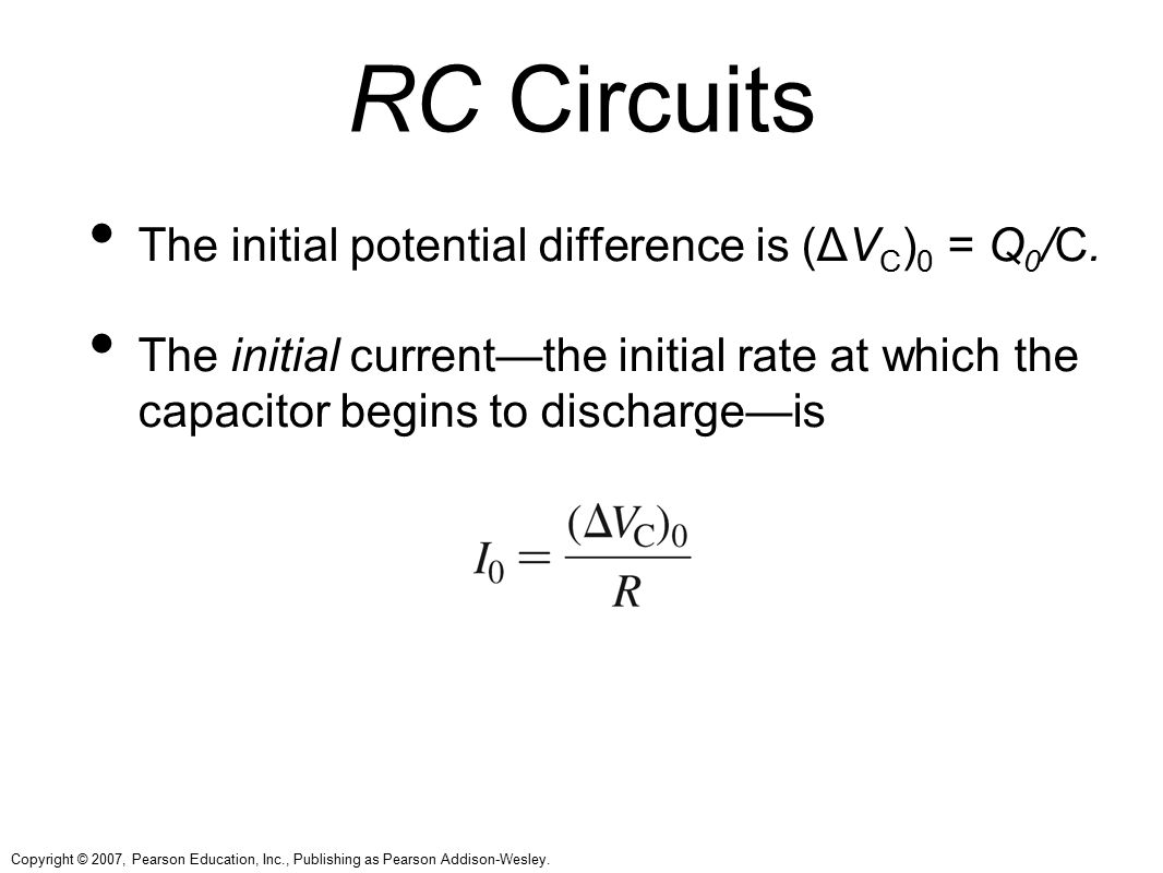 RC Circuits The initial potential difference is (ΔVC)0 = Q0/C.