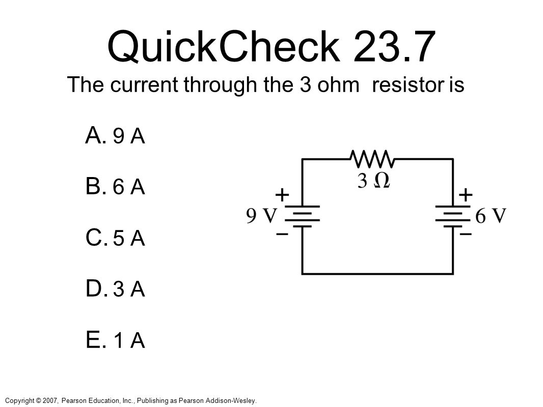 QuickCheck 23.7 The current through the 3 ohm resistor is 9 A 6 A 5 A