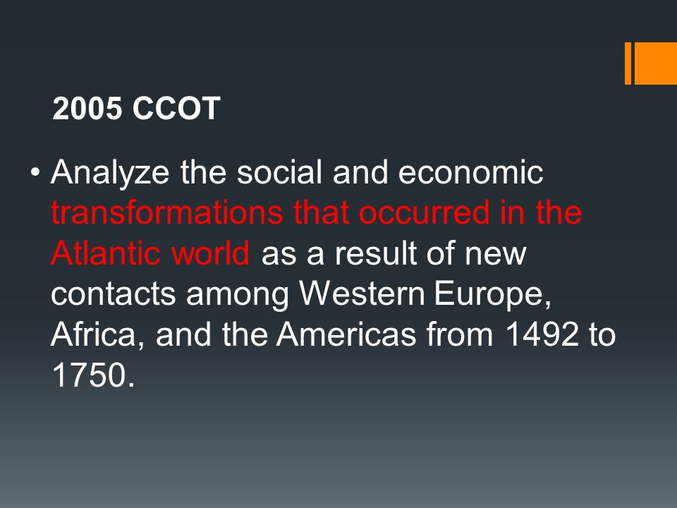 Social and Economic Changes in the Atlantic World from 1492-1750 AD