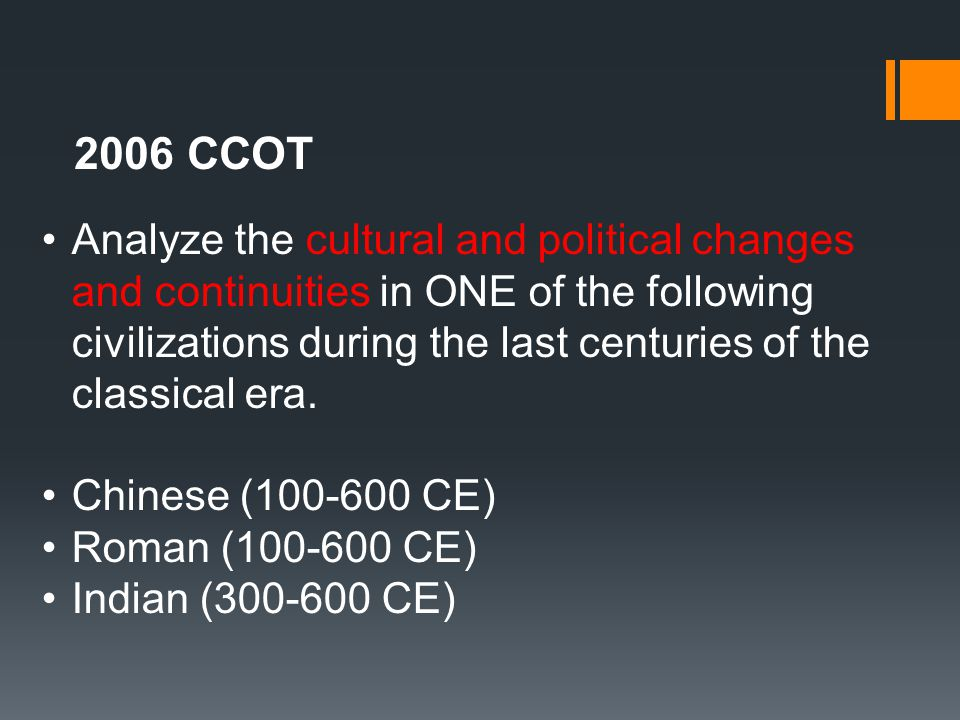 ccot rome 100 600ce • imperial rome (31 bce–476 ce) ccot 2009 • chinese, 100 ce to 600 ce • roman, 100 ce to 600 ce • indian, 300 ce to 600 ce c/c 2006.