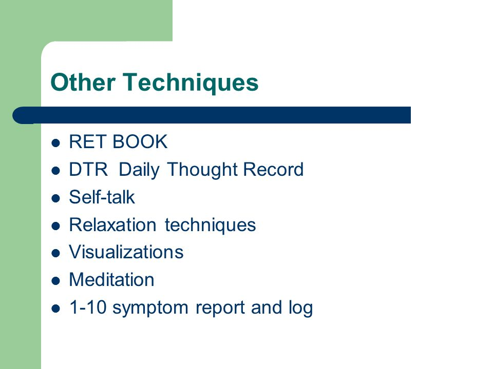 Other Techniques RET BOOK DTR Daily Thought Record Self-talk
