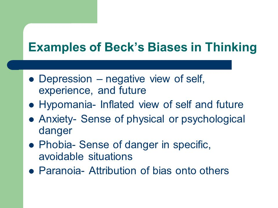 Examples of Beck's Biases in Thinking