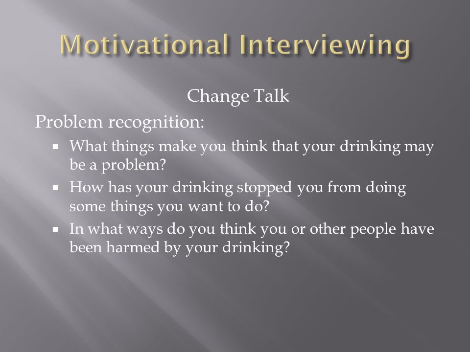 I Want To Talk To You I Want To Feel Your Lips I Want To: Strengths-based Motivational Interviewing