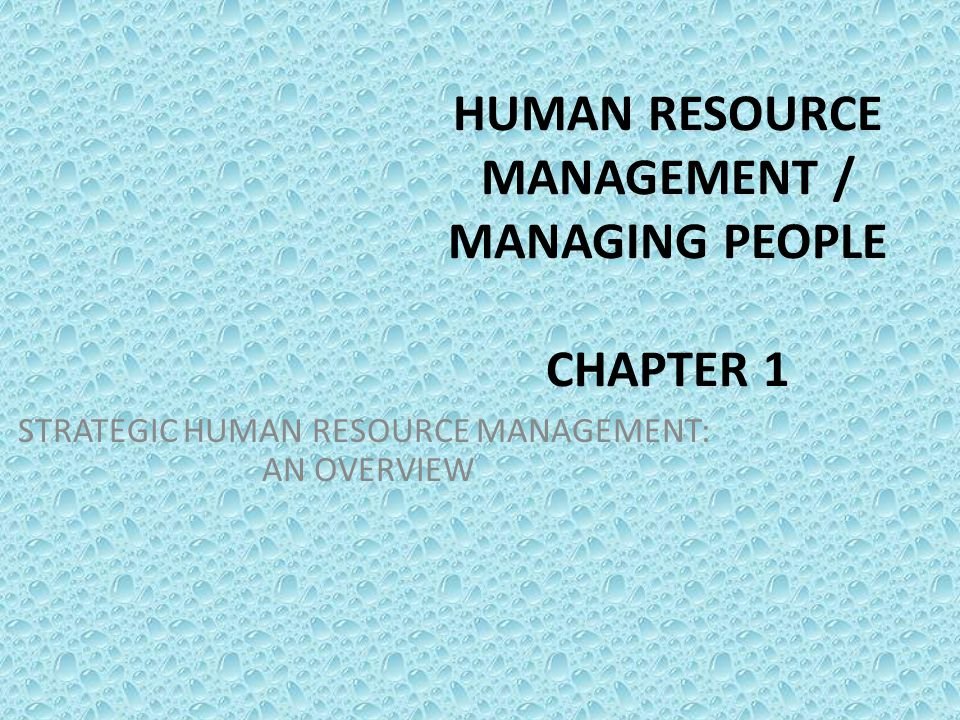 human resource management chapter 2 Chapter 1 introducing human resource management 2 evolves in response to changing social, political, economic and demographic issues and.