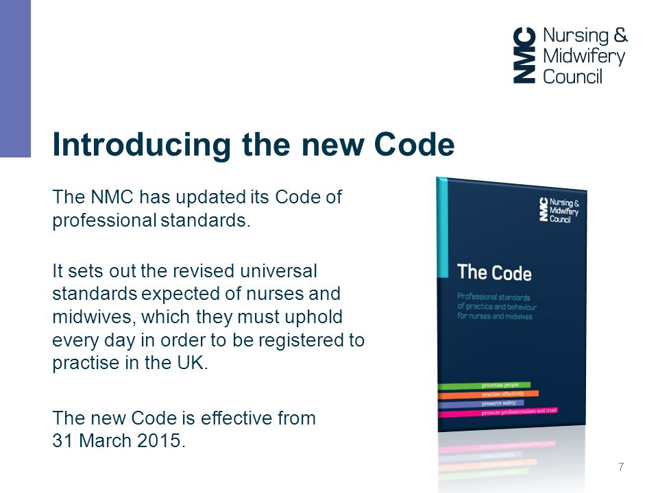 nmc code Nmc code of conduct 2008 reference for- nursing-and-midwifery-students-september-2010pdf the nursing and midwifery council 2008 state that nurses should.