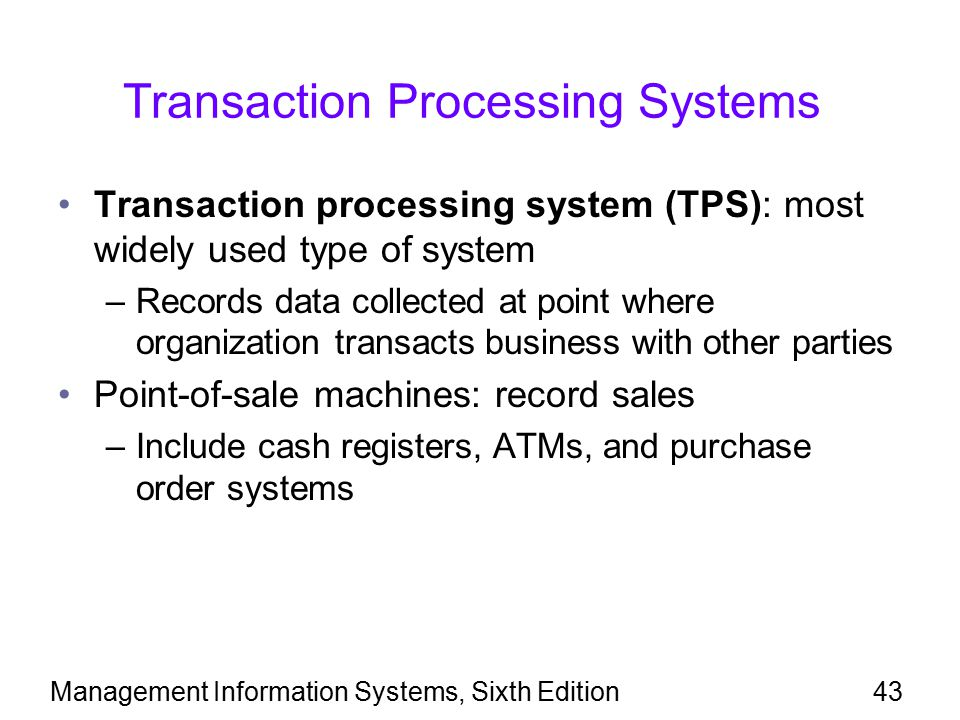 how transaction processing system impact organization and On-line transaction processing (oltp) a system whereby each transaction is processed  products and goods from the organization order processing.