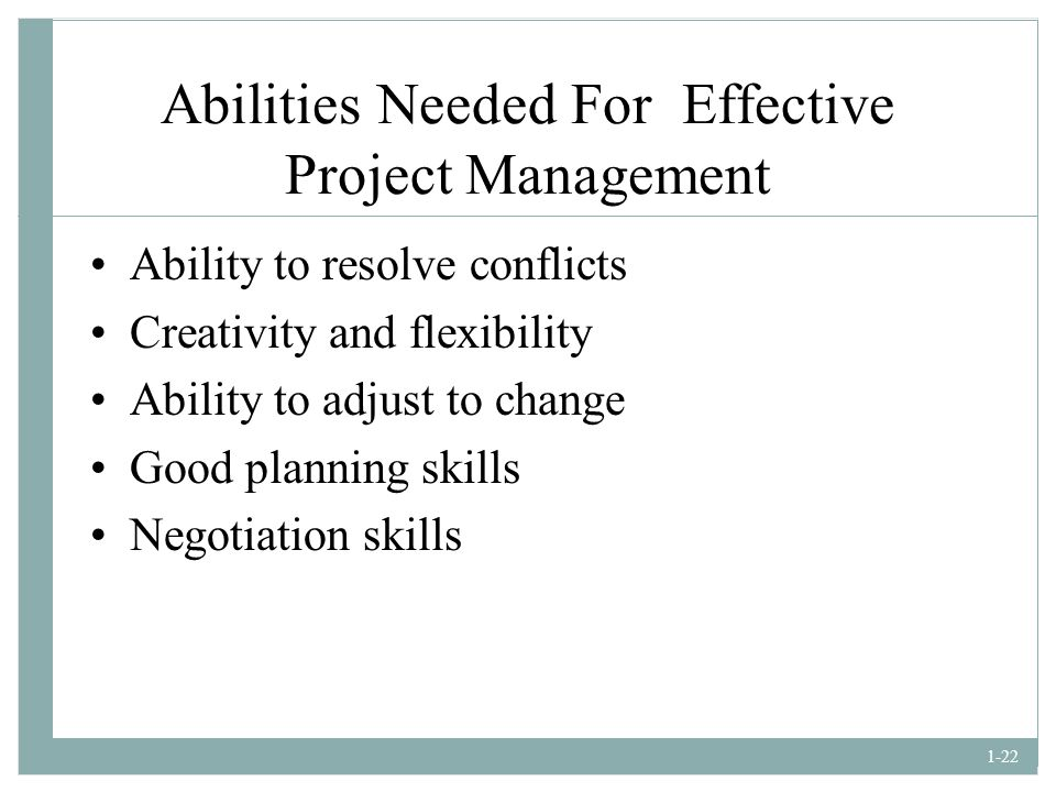 Abilities Needed For Effective Project Management