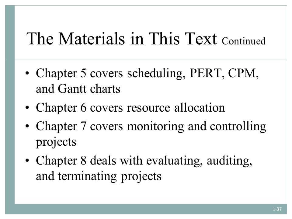 The Materials in This Text Continued