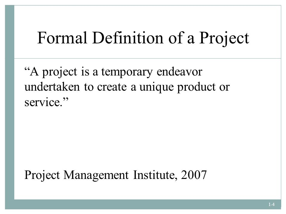 Formal Definition of a Project