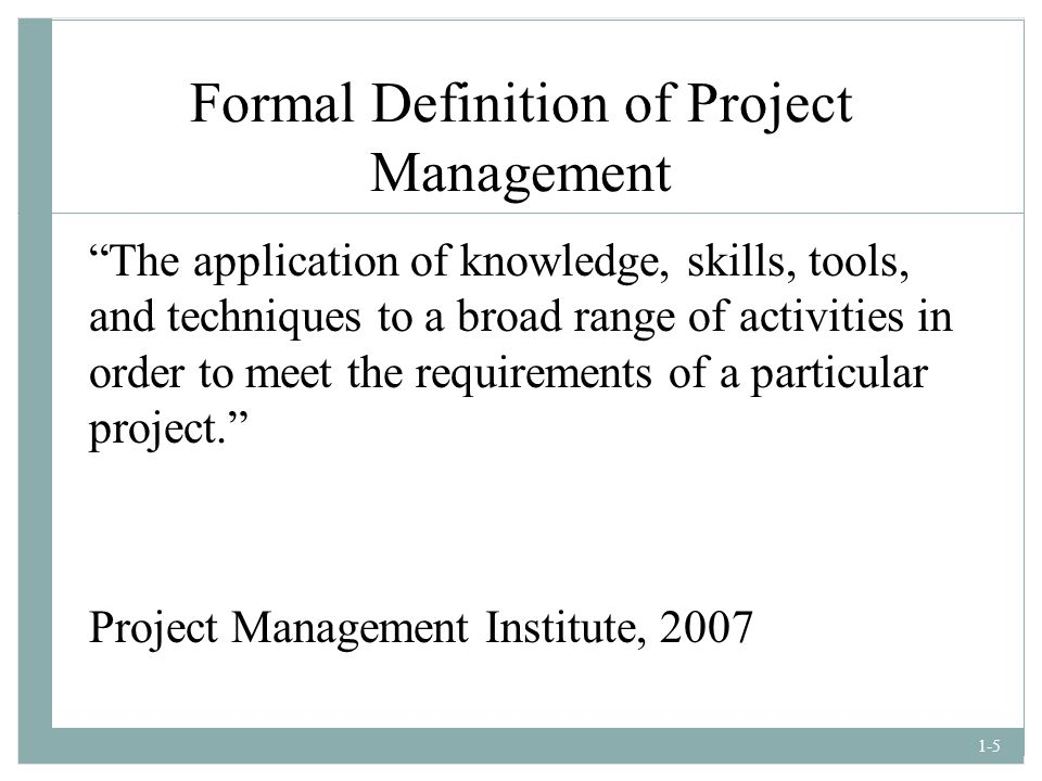 Formal Definition of Project Management