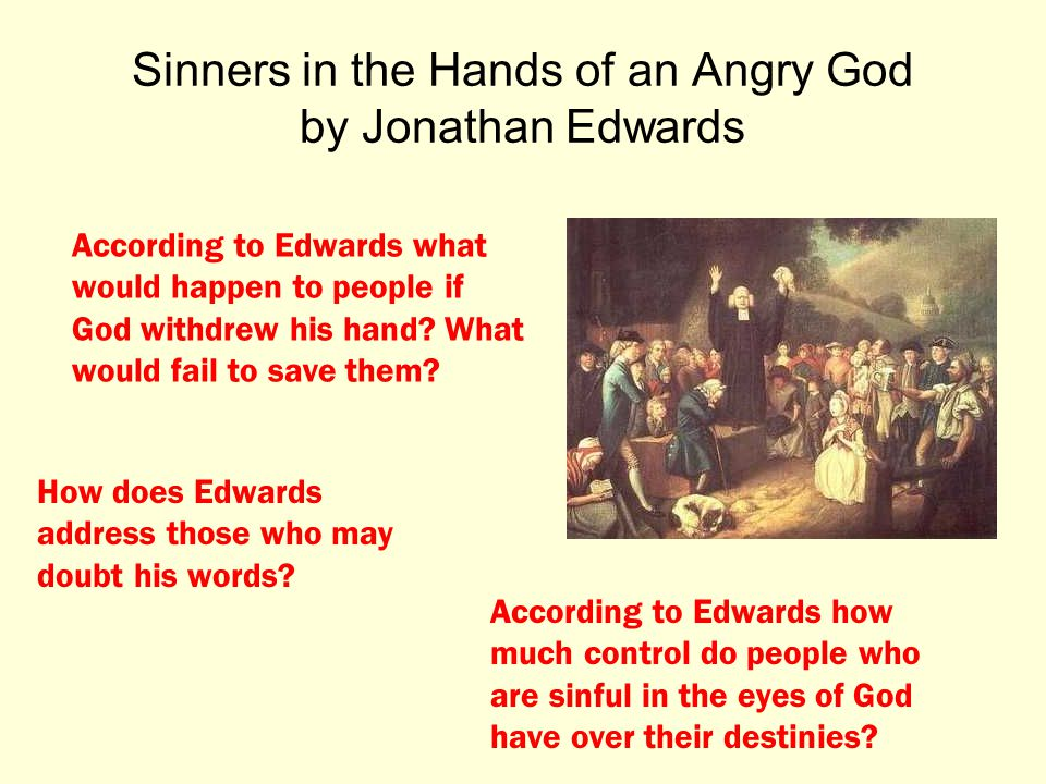 analysis of john edwards sinners in Sinners in the hands of an angry god a sermon preached at enfield, july 8th, 1741 jonathan edwards church of christ in northampton reiner smolinski , editor.