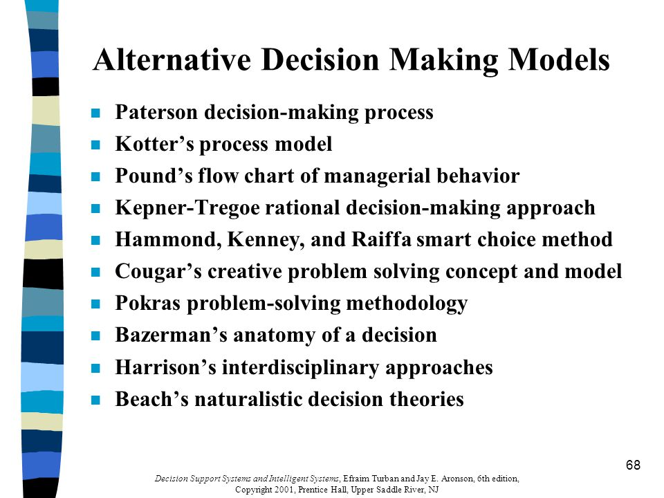 decision making approaches The art, science, and craft of decision-making approaches to strategic management sbus a strategic business unit is a semi-autonomous unit that is usually.
