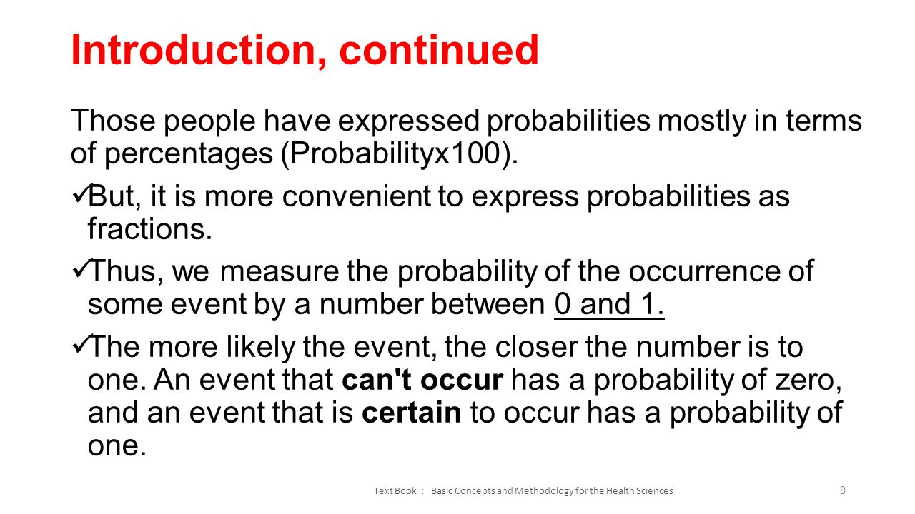 introduction to probability how likely something Particular outcomes or events (unit 2 – introduction to probability) • sometimes, the data at hand can be reasonably regarded as a simple random sample from a particular population distribution – eg.