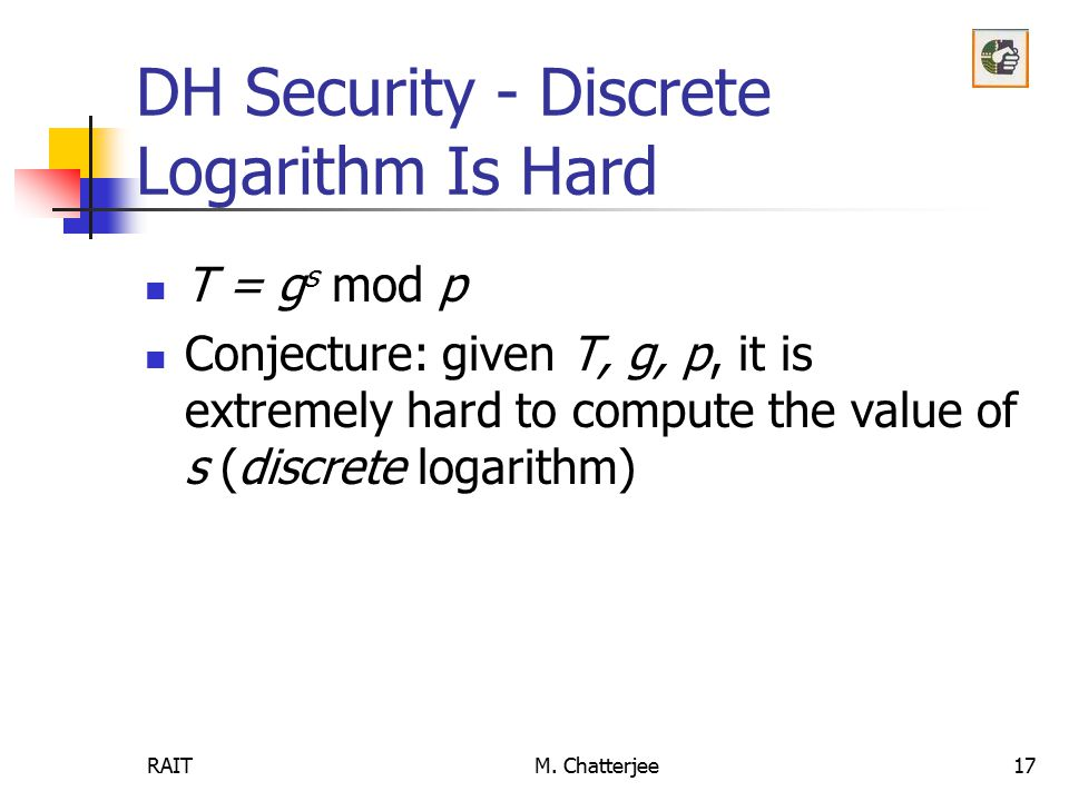 DH Security - Discrete Logarithm Is Hard