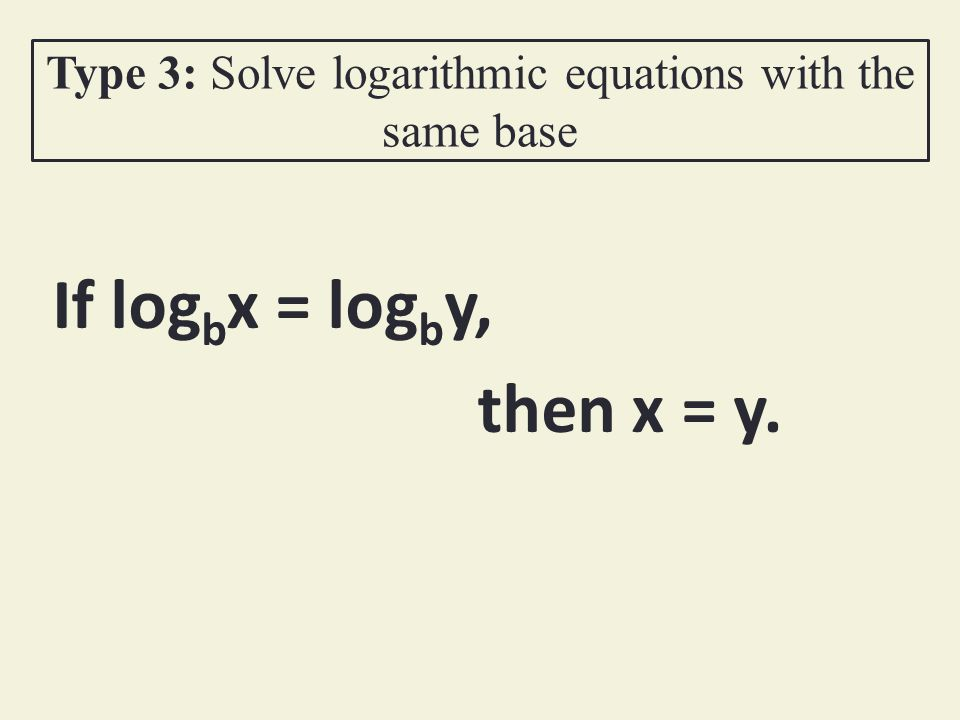 Solve Exponential Equations ppt download – Solving Logarithmic Equations Worksheet