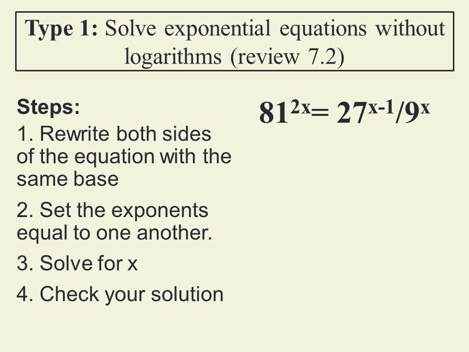 Solve Exponential Equations Ppt Video Online Download