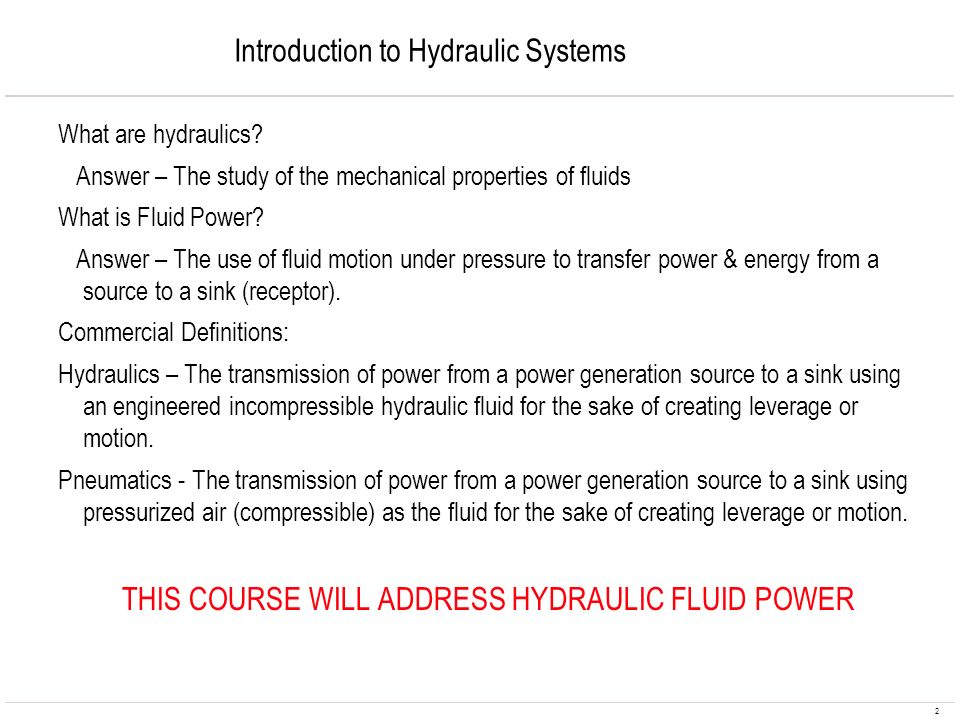 Introduction to Hydraulic Systems
