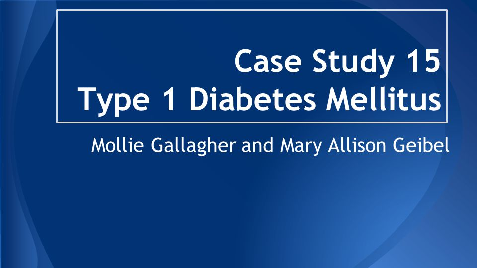 case study for diabetes mellitus type 1