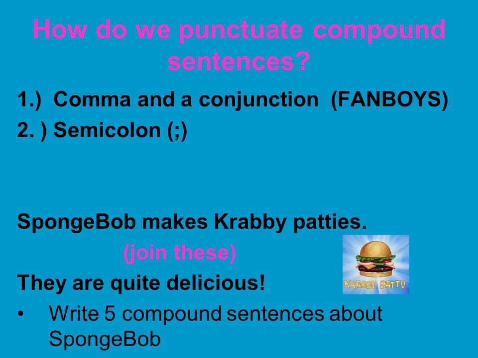 How do we punctuate compound sentences