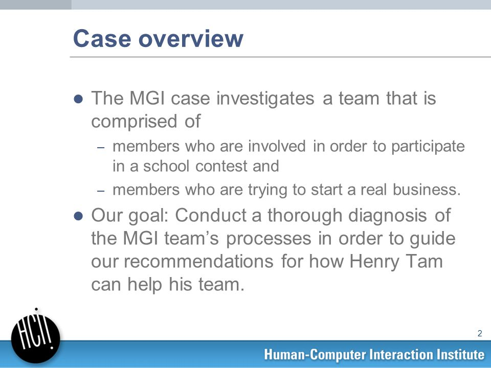 an analysis of the case of henry tam and the mgi team Case analysis guideline both your case analysis write-up and  terry tam & mgi team  at the end of the case, what actions could henry have taken to.