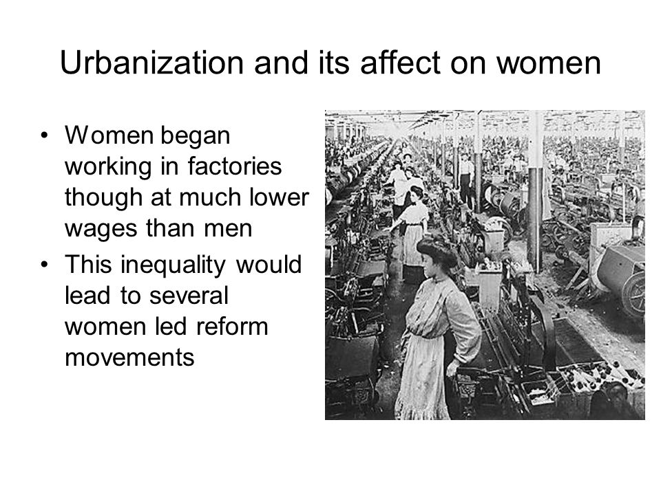 Urbanization and its affect on women