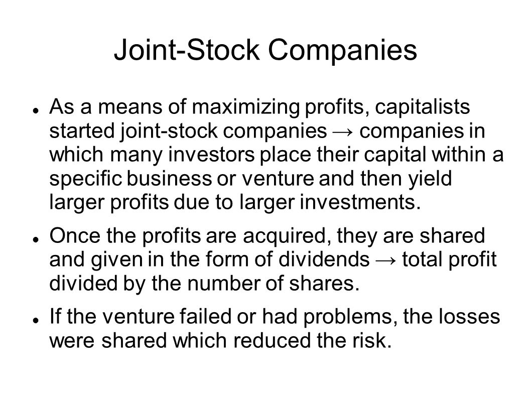 Joint stock company - 4 Joint Stock Companies
