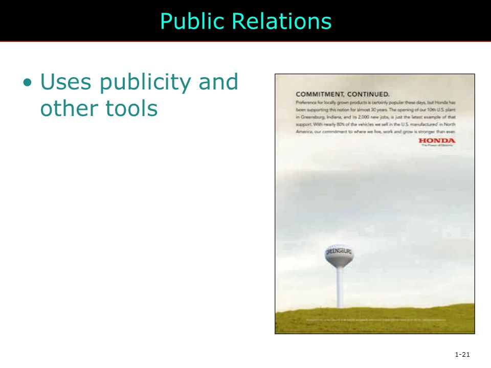 Public Relations Uses publicity and other tools
