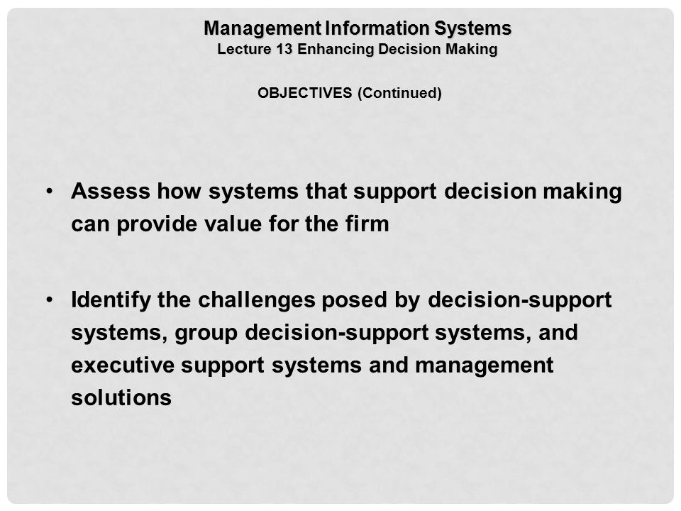 identify and evaluate three types of information system that would support decision making at strate To best leverage data as a company asset, adopt a formal information strategy for  your business  for example, a manager might use the system to determine the   to evaluate the possible impact of a decision before it is implemented  in  support of strategic planning and nonroutine decision making.