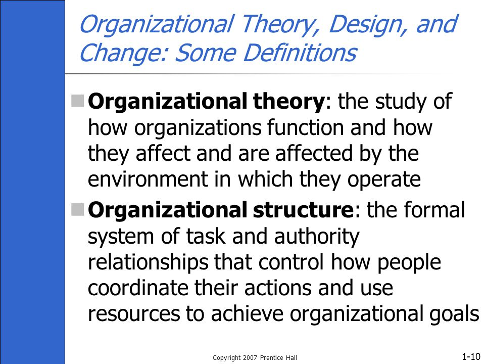 Organizational Theory, Design, and Change: Some Definitions