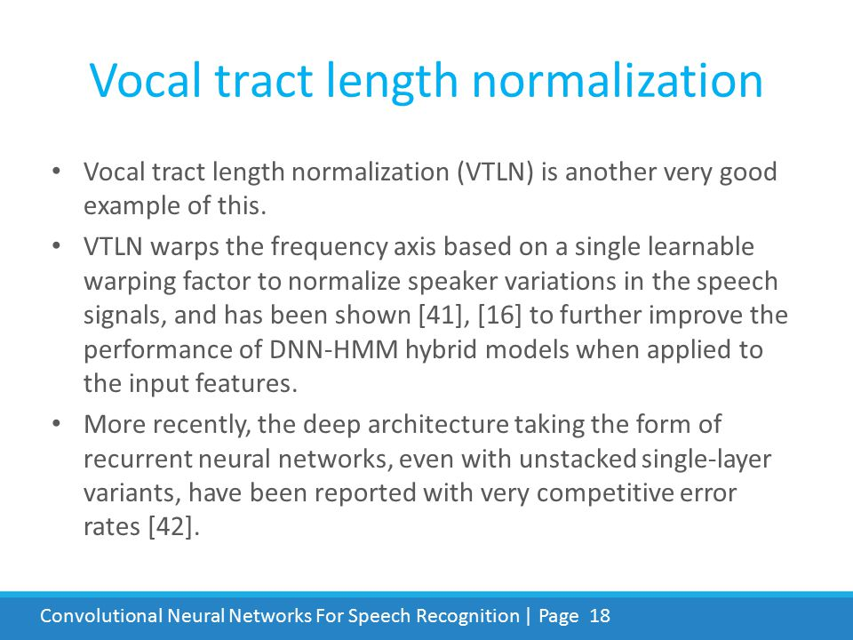 Vocal tract length normalization
