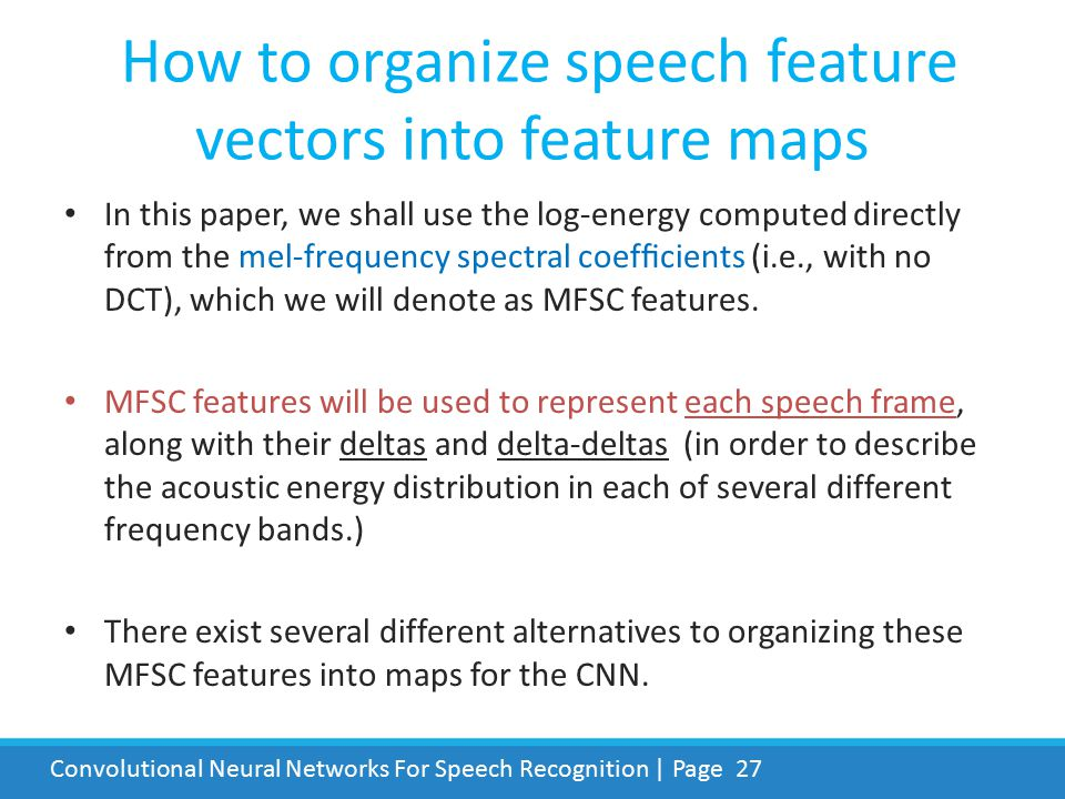 How to organize speech feature vectors into feature maps