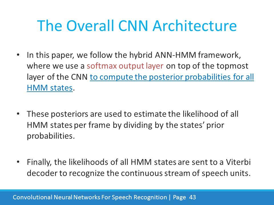 The Overall CNN Architecture
